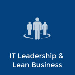 IT Leadership & Lean Business